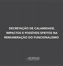 Decretação de Calamidade, Impactos e Possíveis Efeitos na Remuneração do Funcionalismo