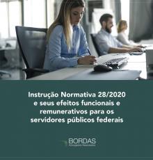 Instrução Normativa 28/2020 e seus efeitos funcionais e remuneratórios para os servidores públicos federais
