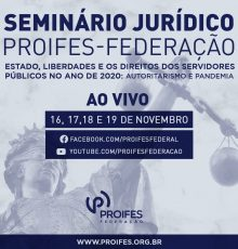 Sócio do escritório debaterá no Seminário Jurídico PROIFES – FEDERAÇÃO